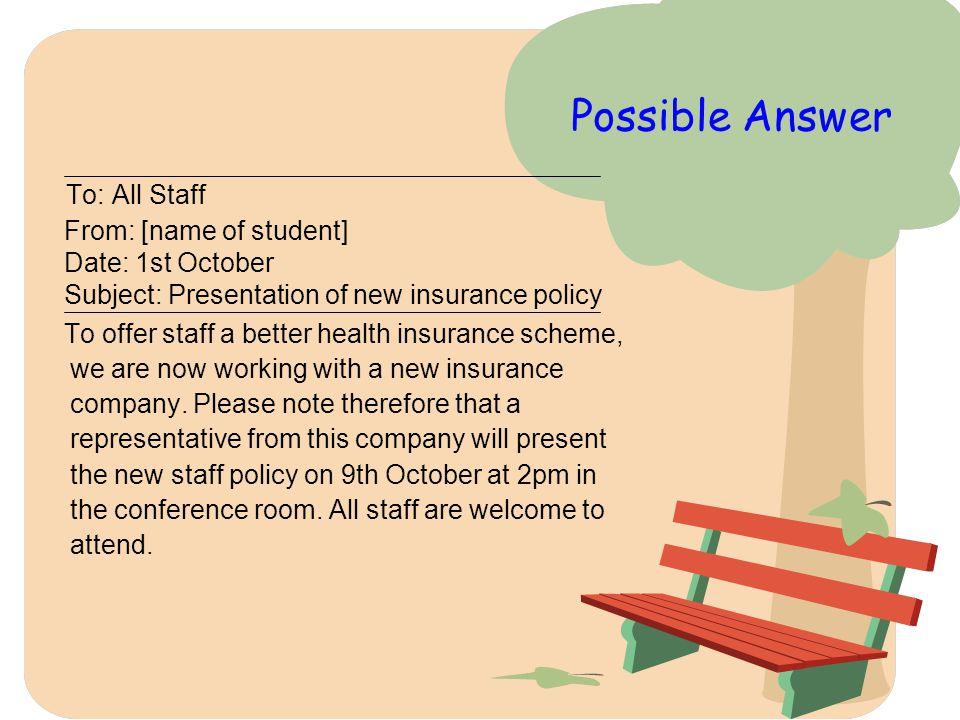 Possible Answer To: All Staff From: [name of student]